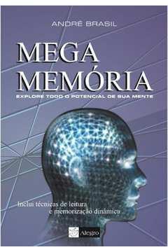 Mega Memoria - Explore Todo O Potencial De Sua Mente
