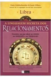 Libra - A Linguagem Secreta Dos Relacionamentos