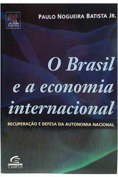 O Brasil e a Economia Internacional