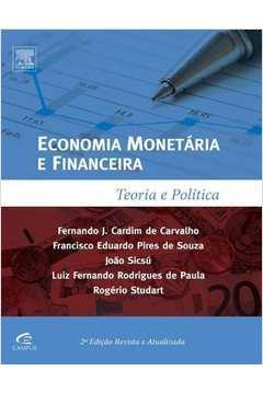 Economia Monetária e Financeira: Teoria e Prática