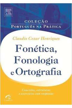 Fonética, Fonologia e Ortografia