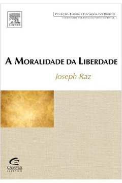 A Moralidade da Liberdade