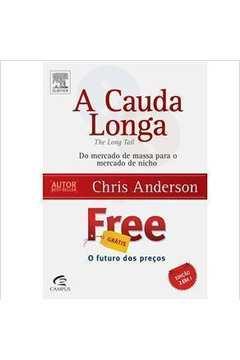 A Cauda Longa + Free (edição 2 Livros Em 1)
