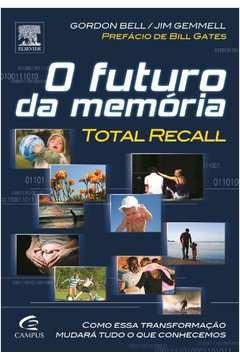 O Futuro da Memoria Total Recall