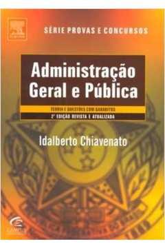 Livro Administracao Geral E Publica Idalberto Chiavenato