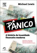 Panico - a Historia da Insanidade Financeira Moderna