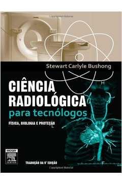 Ciência Radiológica para Tecnólogos;traduçao da 9 Edição