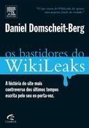 Os bastidores do WikiLeaks - a historia do site....