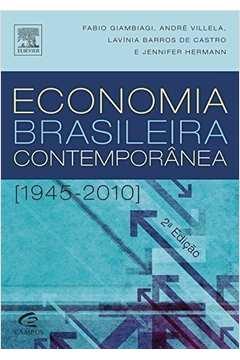 Economia Brasileira Contemporânea - 1945-2001 - 2ª Edição