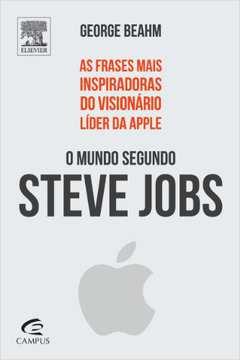 O Mundo Segundo Steve Jobs