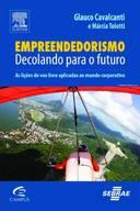 Empreendedorismo: Decolando Para o Futuro