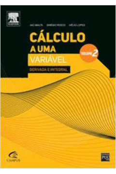 Cálculo a Uma Variável: Derivada e Integral - Vol.2