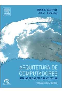 Arquitetura de Computadores uma Abordagem Quantitativa