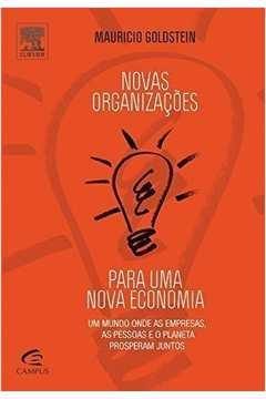 Novas Organizações Para Uma Nova Economia