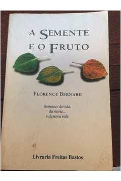 A Semente e o Fruto