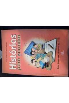 Historias Para Encantar - Para Dinamizar O Encontro De Jovens