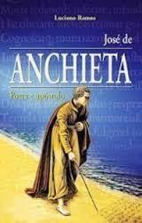 José de Anchieta - Poeta e Apóstolo