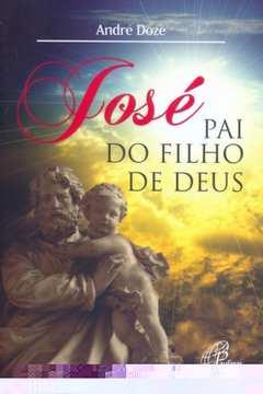 Jose Pai do Filho de Deus