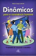 Dinâmicas para a Convivência Humana