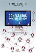 Conectados no Ciberespaco