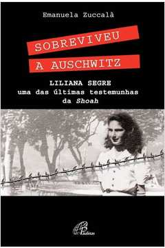 Sobreviveu a Auschwitz