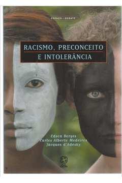 Racismo Preconceito e Intolerancia Nova Ortografia