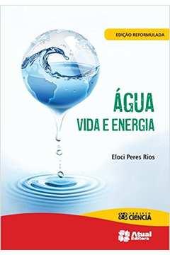 Água Vida e Energia. Projeto Ciência