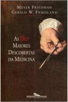 Dez Maiores Descobertas da Medicina, As