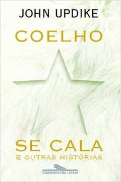 Coelho se Cala e Outras Histórias