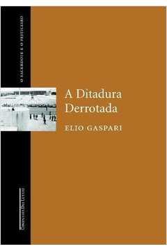 A Ditadura Derrotada