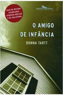 AMIGO DE INFANCIA, O