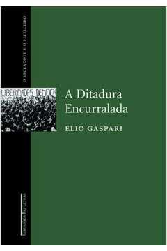 A Ditadura Encurralada