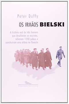 IRMAOS BIELSKI OS