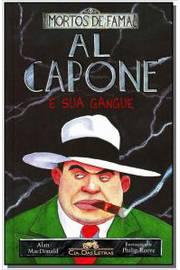 Al Capone e sua Gangue - Mortos de Fama