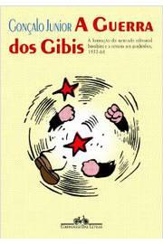 GUERRA DOS GIBIS, A - A FORMACAO DO MERCADO EDITOR