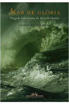 Mar de Glória: viagem americana de descobrimento