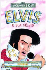 Elvis e Sua Pelvis