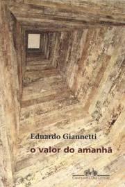 Valor Do Amanha, O