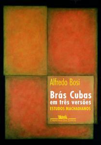 Brás Cubas Em Três Versões - Estudos Machadianos