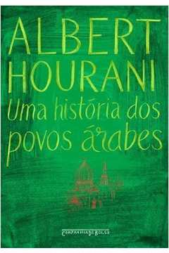 Uma História dos Povos Árabes - Edição de Bolso