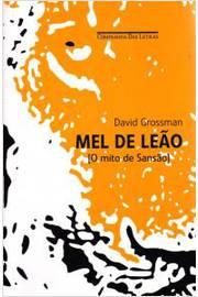 Mel de Leao / o Mito de Sansao