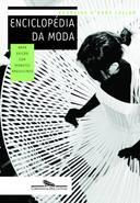 Enciclopédia da Moda (nova Edição com Verbetes Brasileiros)