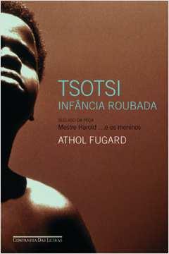 Tsotsi: Infância Roubada