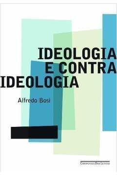 Ideologia e Contra Ideologia
