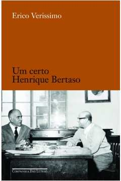Um Certo Henrique Bertaso - Artigos Diversos
