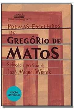 Poemas Escolhidos De Gregorio De Matos Vestibular