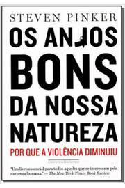 ANJOS BONS DA NOSSA NATUREZA, OS