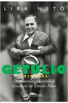 Getúlio - Volume 2 - 1930-1945