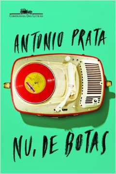 Nu, de Botas / Crônicas Brasileiras