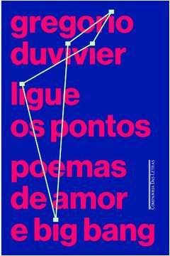 Ligue os Pontos - Poemas de Amor e Big Bang